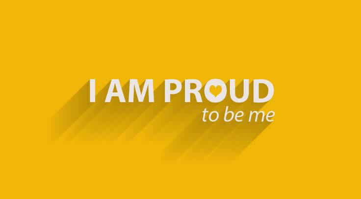 I am proud to be me