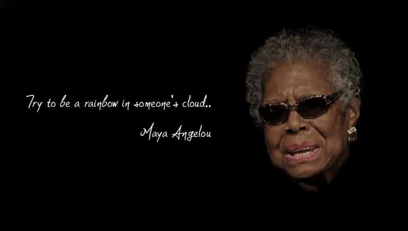 Maya Angelou Quotes: 11 Inspirational Quotes That Will Change Your Life
