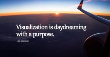 Visualization is daydreaming with a purpose