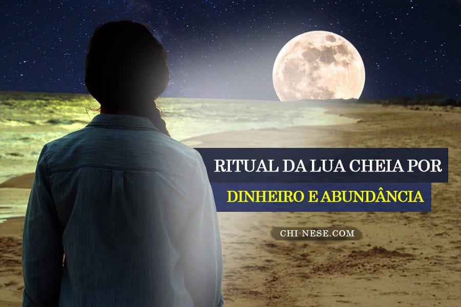 Ritual da lua cheia por dinheiro e abundância
