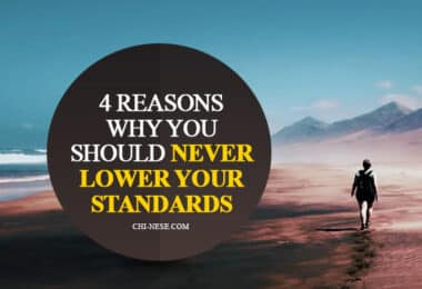 never lower your standards
