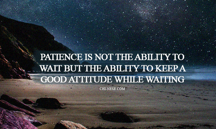 patience is not about waiting but the ability to keep a good attitude while waiting