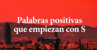 Palabras positivas que empiezan con S
