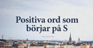 Positiva ord som börjar på S