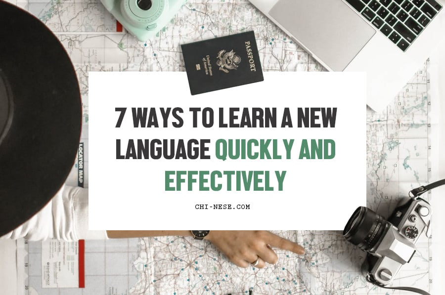 ways to learn a new language quickly and effectively