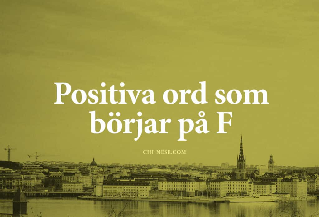 Positiva ord som börjar på F