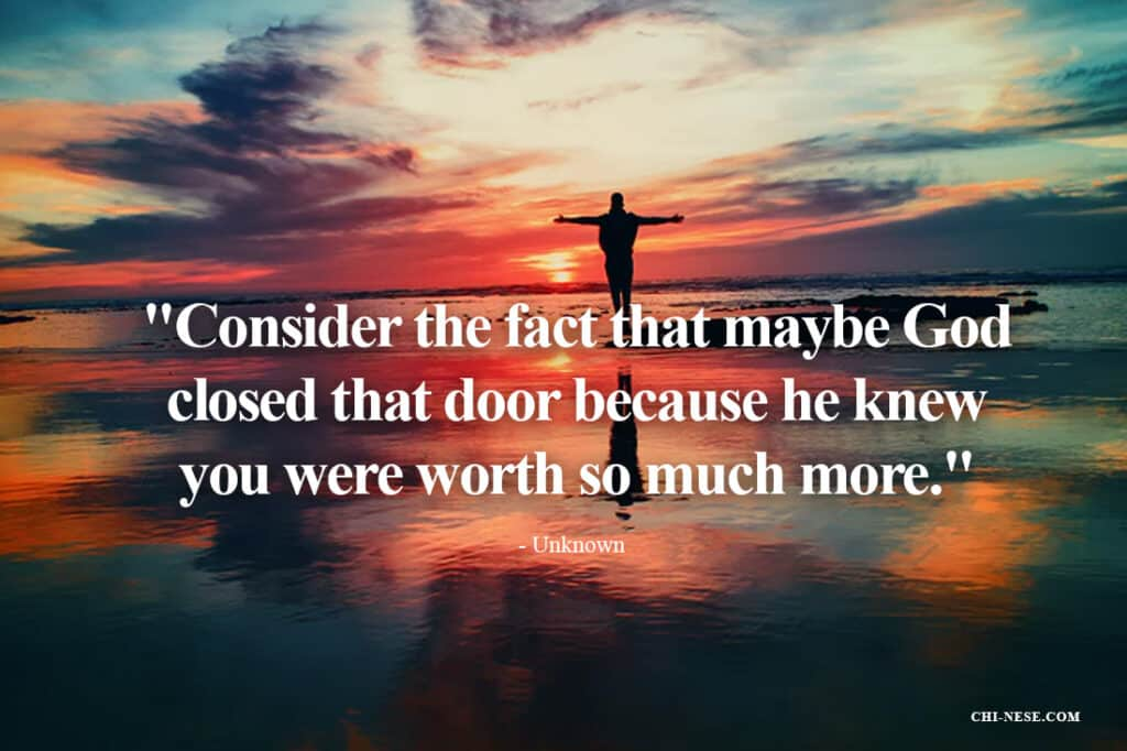 Consider the fact that maybe God closed that door because he knew you where worth so much more