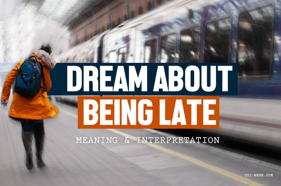 dream about being late