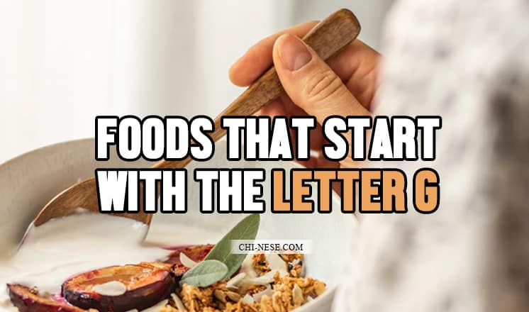 foods that start with the letter g