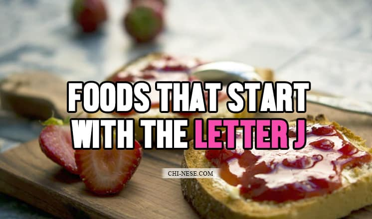 foods that start with the letter j