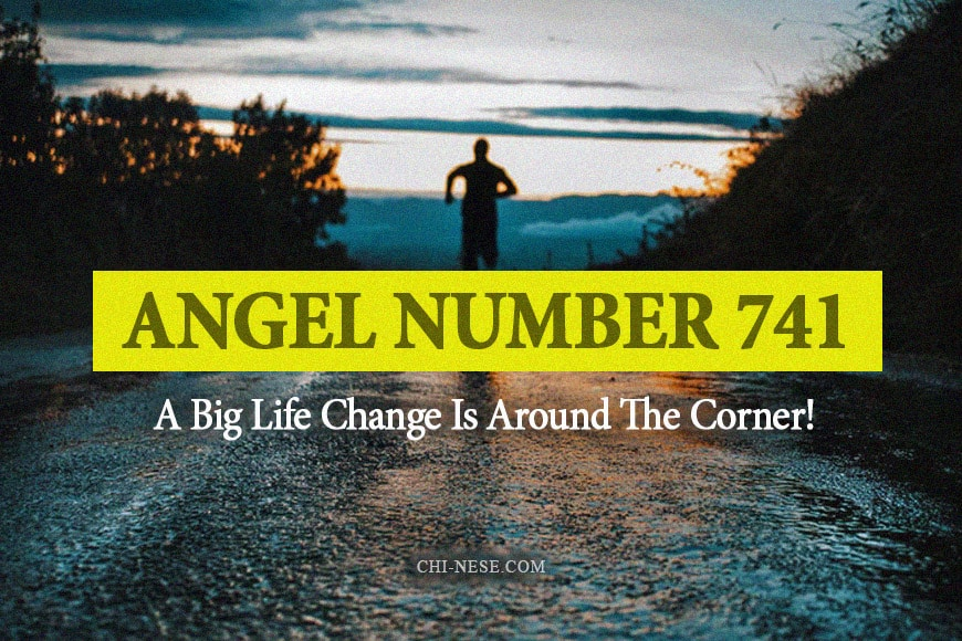 angel number 741 meaning